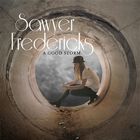 Sawyer Fredericks - A Good Storm