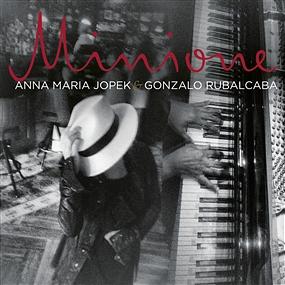Anna Maria Jopek;Gonzalo Rubalcaba - Minione