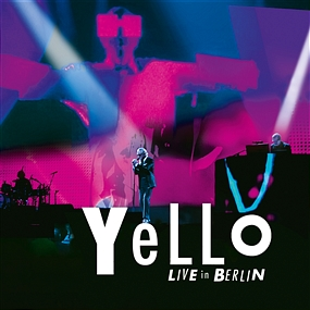 Yello - Live In Berlin