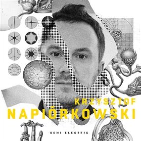 Krzysztof Napiorkowski - Semi Electric