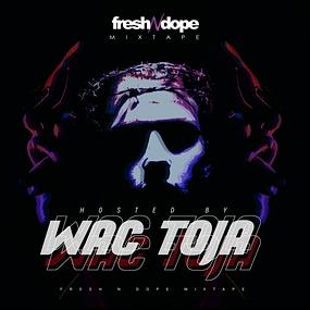 Fresh N Dope - Fresh N Dope Mixtape
