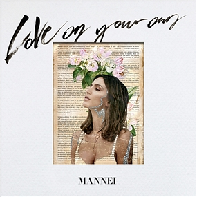 MANNEI - LoVe On Your Own