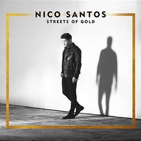 Nico Santos - Streets Of Gold