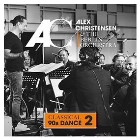 Alex Christensen, The Berlin Orchestra - Classical 90s Dance 2