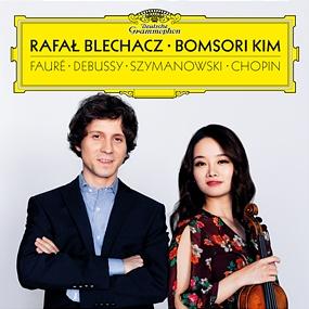 Rafal Blechacz;Bomsori Kim - Debussy, Fauré, Szymanowski, Chopin