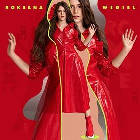 Roksana Węgiel - Roksana Węgiel